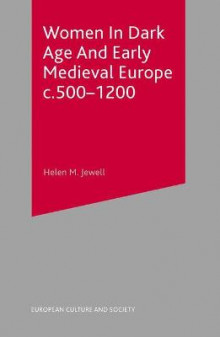 Women in Dark Age and Early Medieval Europe C.500-1200 av Helen M. Jewell (Heftet)