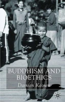 Buddhism and Bioethics av Damien Keown (Heftet)