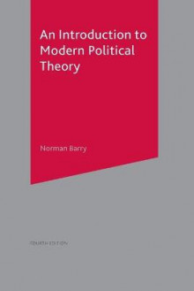 An Introduction to Modern Political Theory av Norman P. Barry (Heftet)