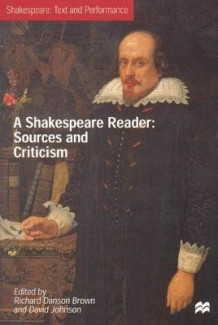 A Shakespeare Reader: Sources and Criticism (Heftet)
