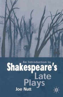 An Introduction to Shakespeare's Late Plays av Joe Nutt (Innbundet)