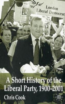 A Short History of the Liberal Party 1900-2001 av C. Cook (Heftet)