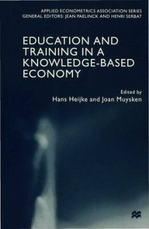 Education and Training in a Knowledge-based Economy (Innbundet)