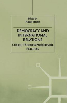Democracy and International Relations (Heftet)