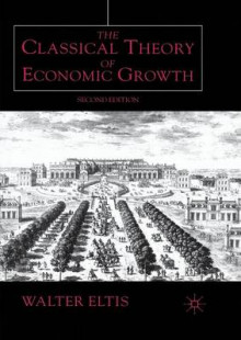 The Classical Theory of Economic Growth 2000 av Walter Eltis (Heftet)