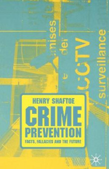 Crime Prevention av Henry Shaftoe (Heftet)