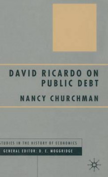 David Ricardo on Public Debt av Nancy Churchman (Innbundet)