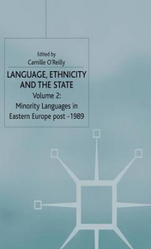 Language, Ethnicity and the State, Volume 2 (Innbundet)