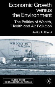 Economic Growth Versus the Environment av Judith A. Cherni (Innbundet)