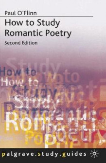 How to Study Romantic Poetry av Paul O'Flinn (Heftet)
