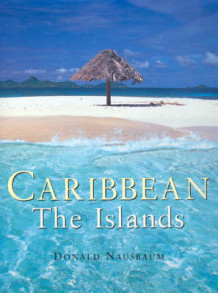 Caribbean: the Islands av D. Nausbaum (Innbundet)