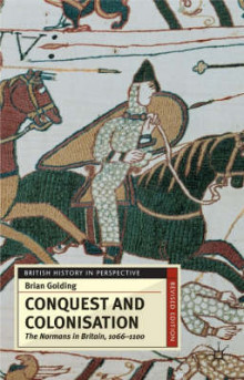 Conquest and Colonisation av Brian Golding (Heftet)