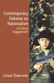 Contemporary Debates on Nationalism av Umut Ozkirimil (Innbundet)