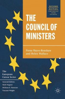 The Council of Ministers av Fiona Hayes-Renshaw og Helen Wallace (Innbundet)