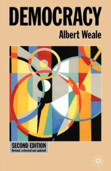 Democracy av Albert Weale (Heftet)
