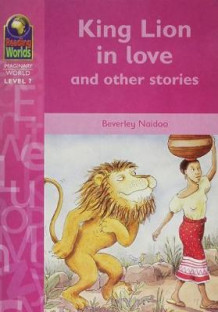 King Lion in Love av Beverley Naidoo (Heftet)