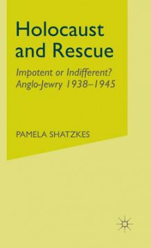 Holocaust and Rescue av Pamela Shatzkes (Innbundet)