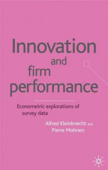 Innovation and Firm Performance (Innbundet)