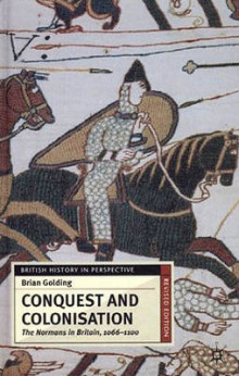 Conquest and Colonisation av Brian Golding (Innbundet)