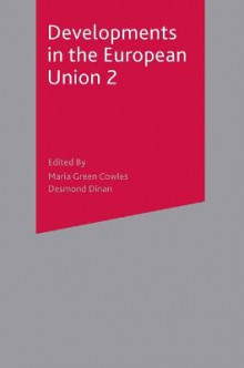 Developments in the European Union 2 av Maria Green Cowles og Desmond Dinan (Heftet)