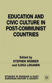 Education and Civic Culture in Post-Communist Countries (Innbundet)