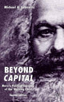 "Beyond ""Capital"" av Michael A. Lebowitz (Innbundet)"