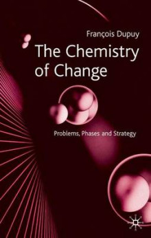 The Chemistry of Change av Francois Dupuy (Innbundet)