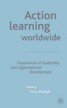 Action Learning Worldwide (Innbundet)
