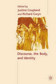 Discourse, the Body, and Identity (Innbundet)