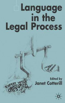 Language in the Legal Process (Innbundet)