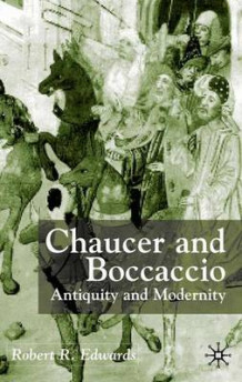 Chaucer and Boccaccio av Robert R. Edwards (Innbundet)