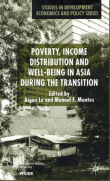 Poverty, Income Distribution and Well-Being in Asia During the Transition av Lu Aiguo og Manuel F. Montes (Innbundet)