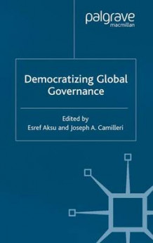 Democratizing Global Governance (Heftet)