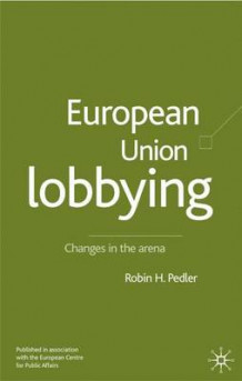 European Union Lobbying (Innbundet)