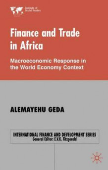 Finance and Trade in Africa av Alemayehu Geda (Innbundet)