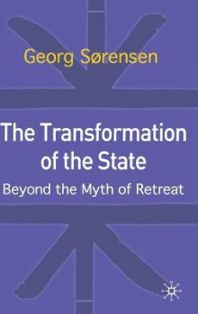 The Transformation of the State av Georg Sorensen (Innbundet)