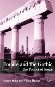 Empire and the Gothic (Innbundet)