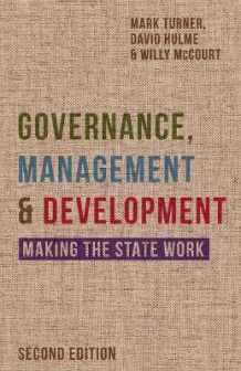 Governance, Management and Development av Mark Turner, David Hulme og Willy McCourt (Heftet)