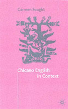 Chicano English in Context av Carmen Fought (Heftet)