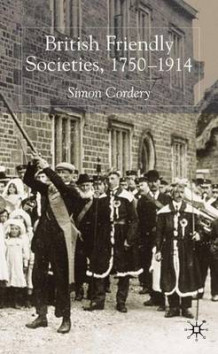British Friendly Societies, 1750-1914 av Simon Cordery (Innbundet)