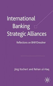 International Banking Strategic Alliances av Jorg Itschert og Rehan Ul-Haq (Innbundet)