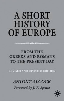 A Short History of Europe av A. Alcock (Heftet)