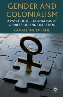 Gender and Colonialism av Geraldine Moane (Heftet)