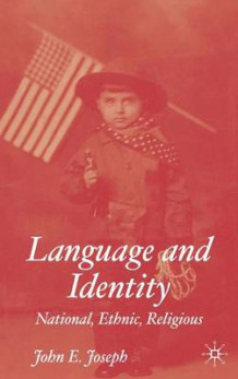 Language and Identity av John E. Joseph (Innbundet)