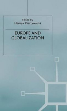 Europe and Globalization (Innbundet)