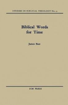 Biblical Words for Time av James Barr (Heftet)