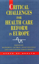 Omslag - Critical Challenges for Health Care Reform in Europe