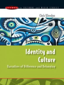 Identity and Culture av Chris Weedon (Heftet)