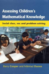 Assessing Children's Mathematical Knowledge av Barry Cooper og Mairead Dunne (Heftet)