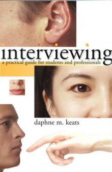 Interviewing: A Practical Guide for Students and Professionals av Daphne Keats (Heftet)